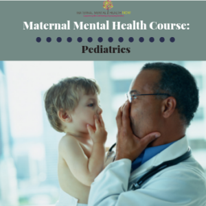 Maternal Mental Health NOW | Pediatrics