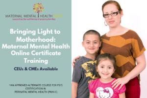Maternal Mental Health NOW | Bringing Light to Motherhood