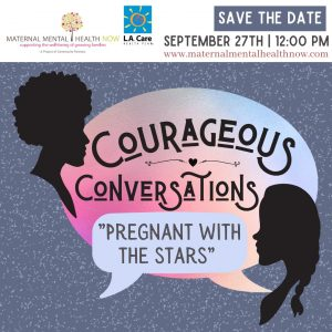 Maternal Mental Health NOW   Courageous Conversations September 27 2021